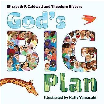 God's Big Plan by Elizabeth F. Caldwell - 9781947888067 Book
