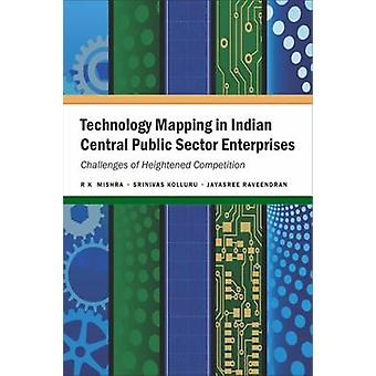 Technology Mapping in Indian Central Public Sector Enterprises - Chall