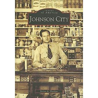 Johnson City by Sonya A Haskins - 9780738518053 Book