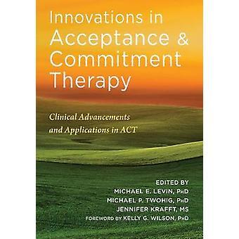 Innovations en thérapie d'acceptation et d'engagement - Advancemen cliniques