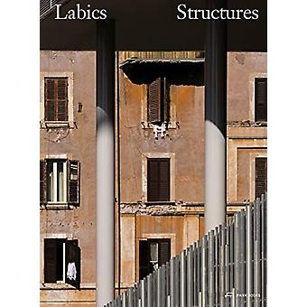 Labics  Structures by Maria Claudia Clemente