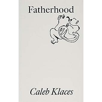 Fatherhood by Caleb Klaces - 9781916052017 Book
