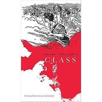 Class by Andrea Cavalletti - 9780857424372 Book
