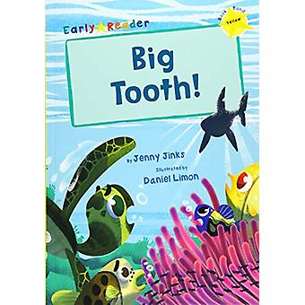 Big Tooth! - (Yellow Early Reader) by Jenny Jinks - 9781848866294 Book