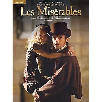 Alain BoublilClaudeMichel Schonberg  Les Miserables Selections From The Movie  Piano Solo by By composer Alain Boublil & By composer Claude Michel Schonberg
