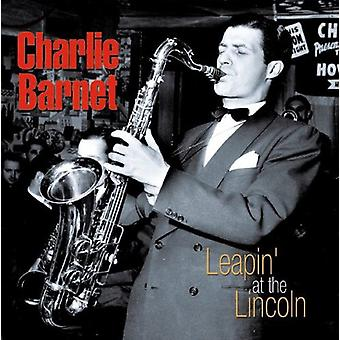 Charlie Barnet - Leapin' at the Lincoln [CD] USA import