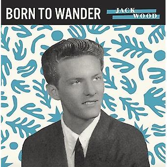 Jack Wood - Born to Wander / So Sad [Vinyl] USA import