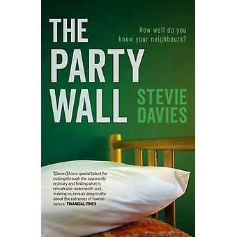 Party Wall af Stevie Davies