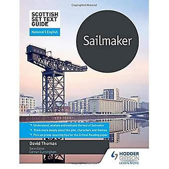 Scottish Set Text Guide: Sailmaker for National 5 English (Scottish Set Text Guides)