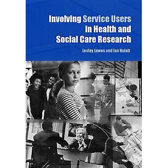 Lesleyn palvelunkäyttäjien ottaminen mukaan terveys- ja sosiaalialan tutkimukseen