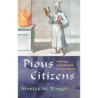 Pious Citizens by Monica Ringer