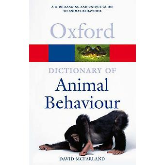 A Dictionary of Animal Behaviour by McFarland & David Formerly fellow of Balliol College & Oxford