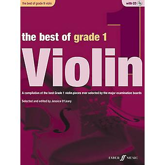 The Best of Grade 1 Violin by By composer Jessica O Leary