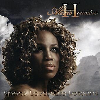 Alexis Houston - puhua Love Life Lessons [CD] USA tuonti