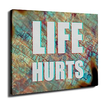 Life Hurts Wall Art Canvas 40cm x 30cm | Wellcoda