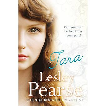 Tara by Lesley Pearse - 9780099557432 Book