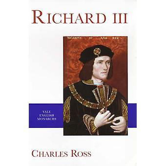 Richard III (nouvelle édition) par Charles Ross - R. A. Griffiths - 9780300