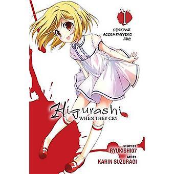 Higurashi When They Cry - v. 1 - Festival Accompanying Arc by Ryukishi0