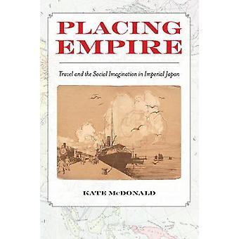 Empire - Reisen und die soziale Phantasie in Imperiales Japan b platzieren