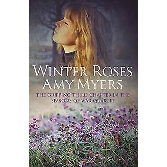Winter Roses by Amy Myers - 9780749020224 Book