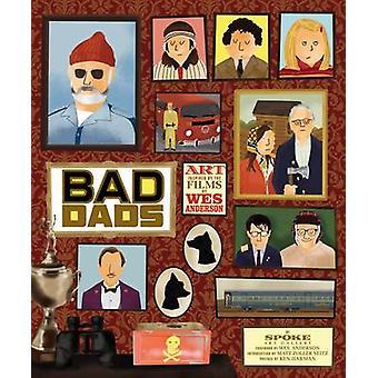 Die Wes Anderson - schlechte Väter - Kunstsammlung inspiriert von den Filmen von W