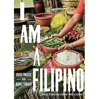 I Am a Filipino by I Am a Filipino - 9781579657673 Book