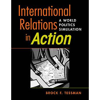 International Relations in Action - A World Politics Simulation by Bro
