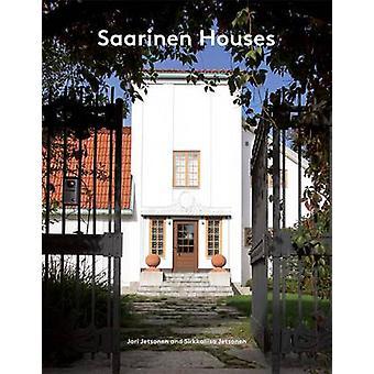 Saarinen maisons par Jari Jetsonen - Sirkkaliisa Jetsonen - 97816168926