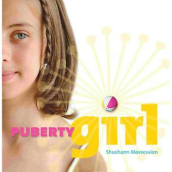 Puberty Girl by Shushann Movsessian - 9781741141047 Book