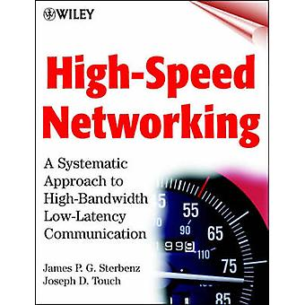 High-speed Networking - A Systematic Approach to High-bandwidth Low-la
