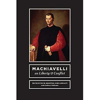Machiavelli il Liberty e conflitto