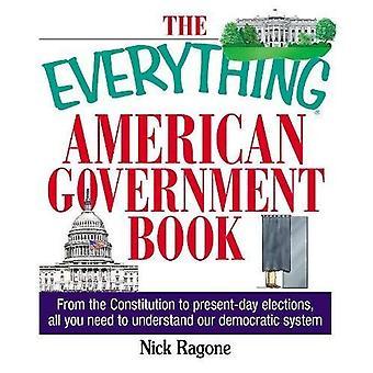 O tudo livro do governo americano: da constituição das eleições atuais, tudo que você precisa entender o nosso sistema democrático (tudo (história & viagens))
