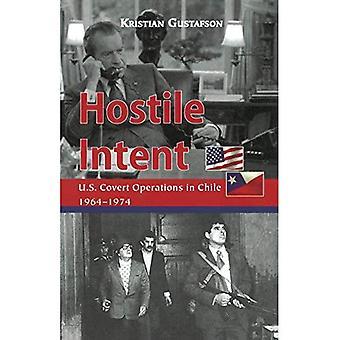 Hostile Intent: US-verdeckte Operationen in Chile, 1964-1974