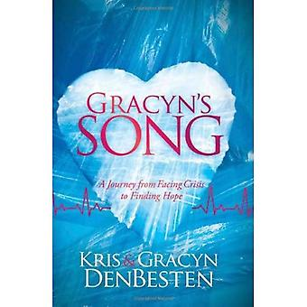 Gracyn's Song: A Journey of Facing Crisis and Finding Hope