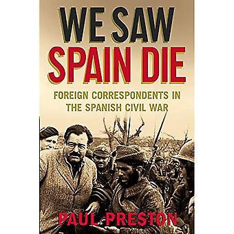 We zagen Spanje sterven