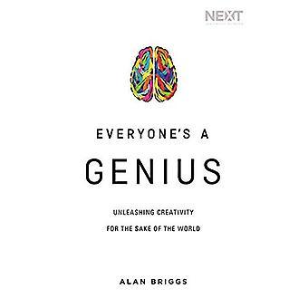 Iedereen is een genie: ontketenen creativiteit omwille van de wereld