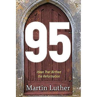 95: idéer som Birthed reformationen