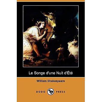 Le Songe D'Une Nuit D'Ete (Dodo Press)