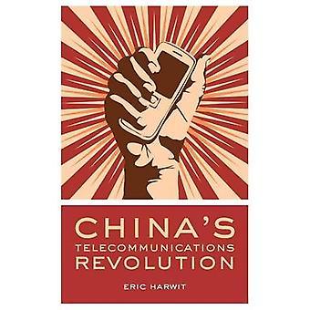 CHINAS telekommunikation REVOLUTION C av Harwit