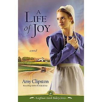 Et liv i glæde af Amy Clipston