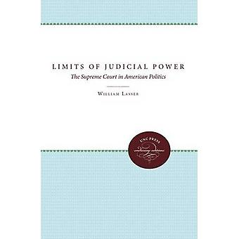 The Limits of Judicial Power by Lasser & William
