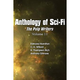 Anthology of SciFi V11 the Pulp Writers by Hamilton & Edmond