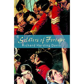 Soldiers of Fortune by Davis & Richard & Harding