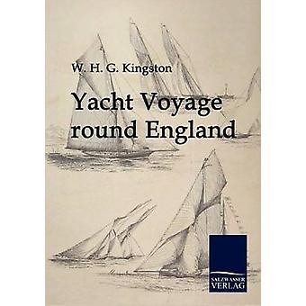 Yacht Voyage runde England af Kingston & W.H.G.