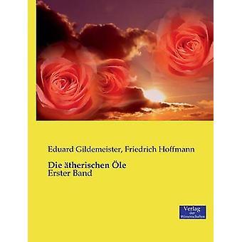 Die therischen le by Gildemeister & Eduard