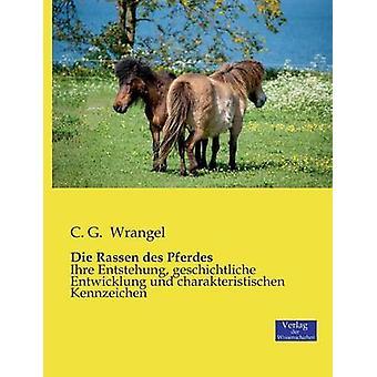 Die Rassen des Pferdes by Wrangel & C. G.
