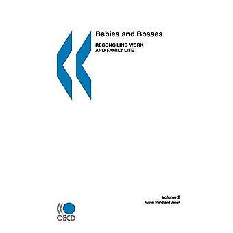 Bebês e chefes reconciliação trabalho e família vida Volume 2 Áustria Irlanda e Japão pela publicação da OCDE