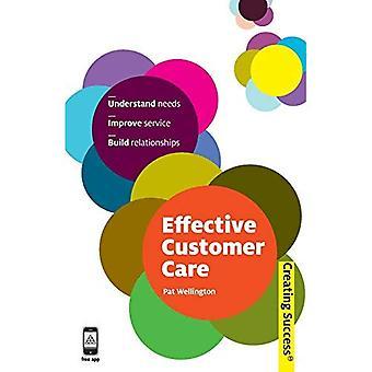 Service à la clientèle efficace: Comprendre les besoins, améliorer le Service, tisser des liens
