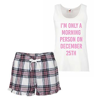 I'm Only A Morning Person On December 25th Pink Tartan Pyjamas
