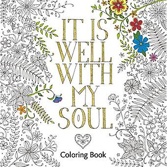 It es Well with My Soul Coloring Book von Zondervan-9780310346692 Bo